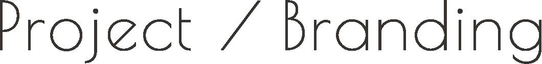 Project / Branding